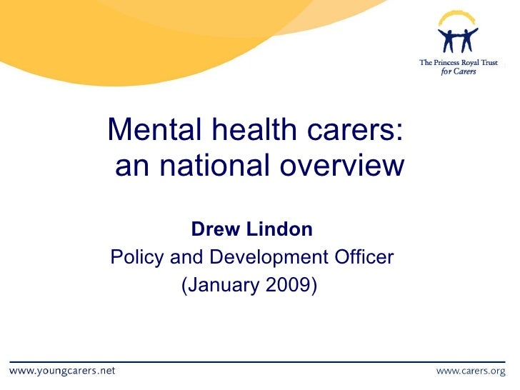 Mental Health Carers - The National Picture