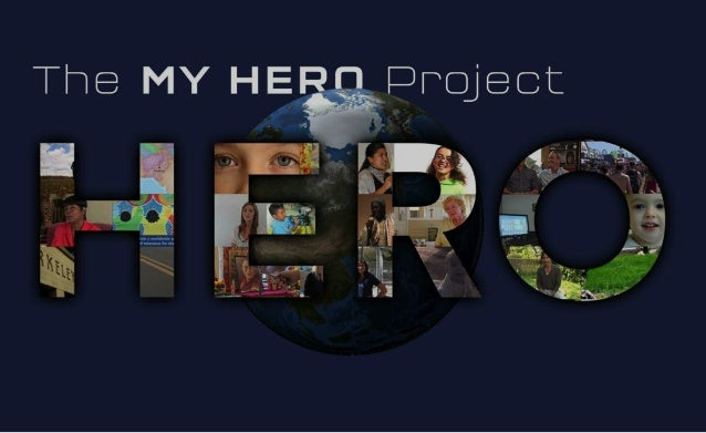 The MY HERO Project is an interactive media project that celebrates the best of humanity.