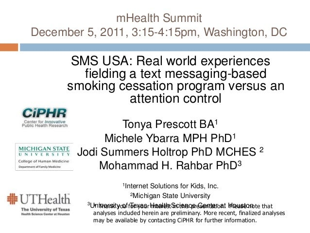 mHealth Summit December 5, 2011, 3:15-4:15pm, Washington, DC SMS USA: Real world experiences fielding a text messaging-bas...
