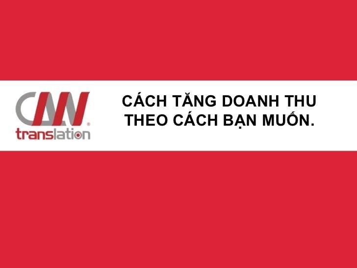 Millionaire House vent 23-Dich Thuat CNN-Cach tang doanh thu