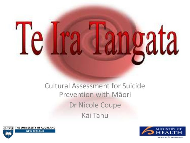 Cultural Assessment for Suicide    Prevention with Māori       Dr Nicole Coupe            Kāi Tahu