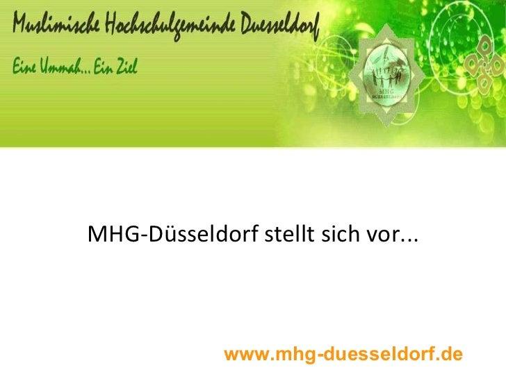 MHG-Düsseldorf stellt sich vor... www.mhg-duesseldorf.de