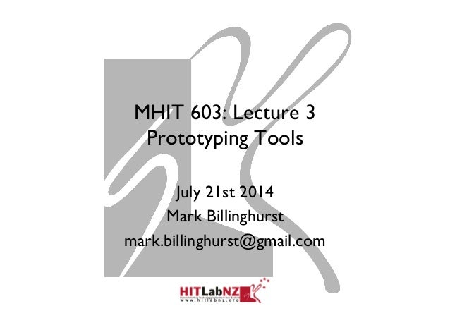 MHIT 603: Lecture 3 - Prototyping Tools