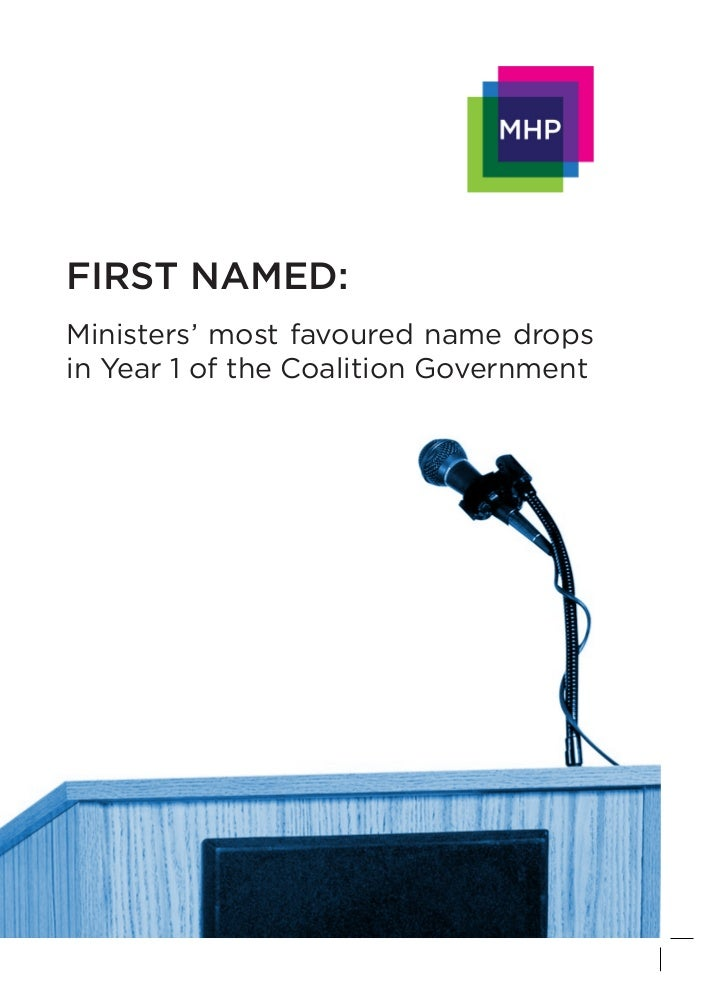 FIRST NAMED:Ministers' most favoured name dropsin Year 1 of the Coalition Government