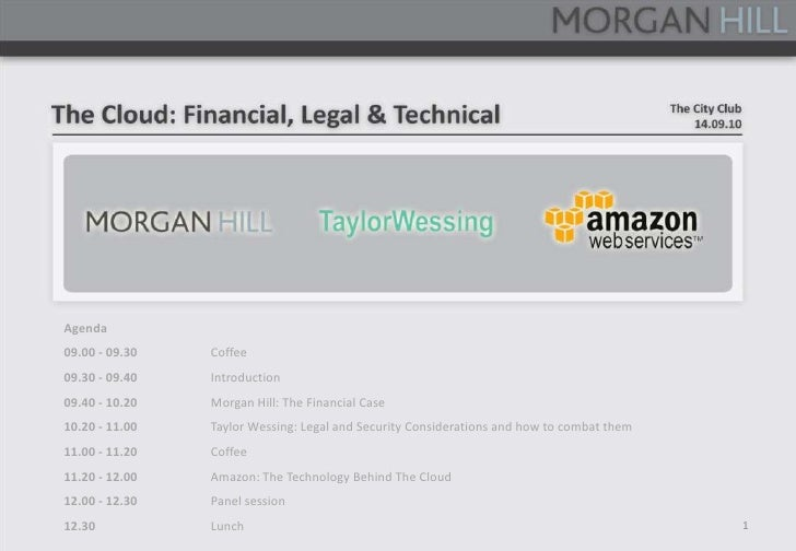 The cloud: financial, legal and technical
