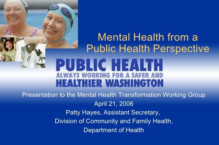 Mental Health From A Public Health Perspective