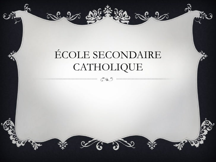ÉCOLE SECONDAIRE CATHOLIQUE Nouvelle-Alliance