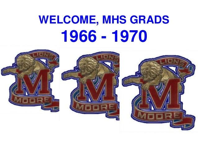 WELCOME, MHS GRADS 1966 - 1970