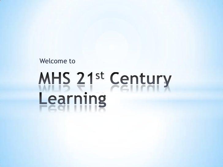 MHS 21st century learning