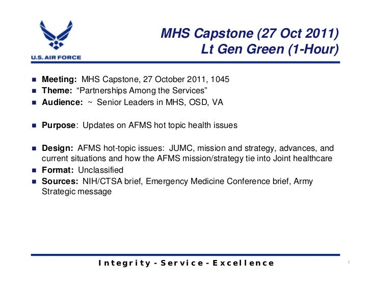 MHS Capstone (27 Oct 2011)                                    Lt Gen Green (1-Hour)Meeting: MHS Capstone, 27 October 2011,...