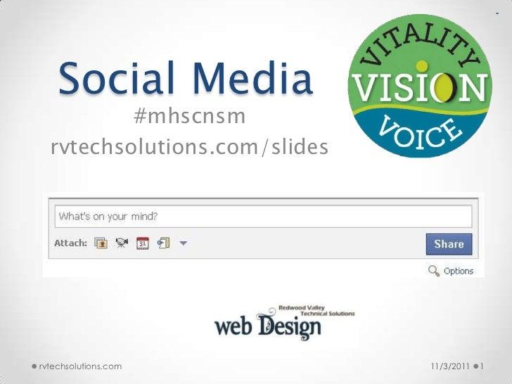 MHSCN Presentation on Social Media & Content Marketing