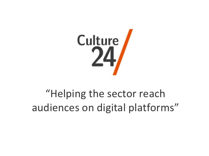 """ Helping the sector reach audiences on digital platforms"""