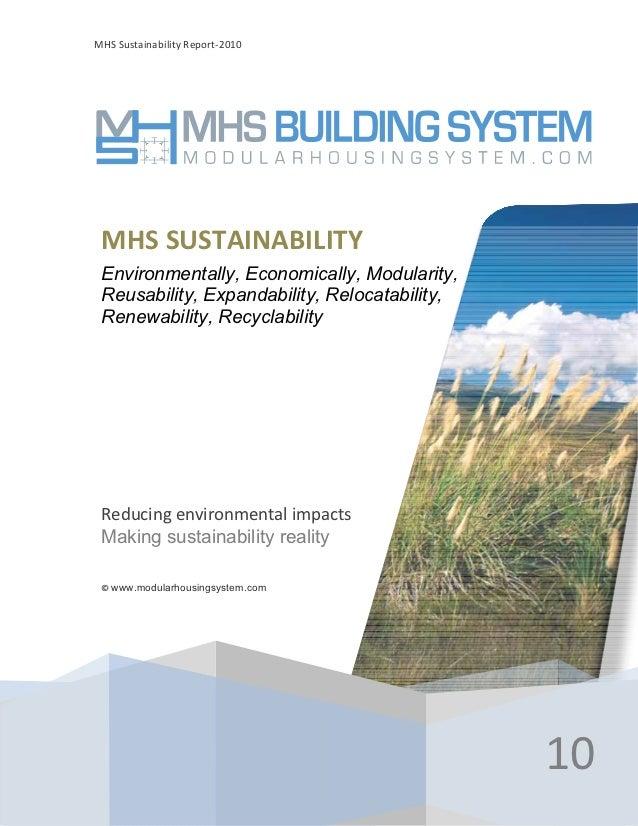 MHSSustainabilityReport‐2010 MHSSUSTAINABILITY Environmentally, Economically, Modularity, Reusability, Expandability, ...