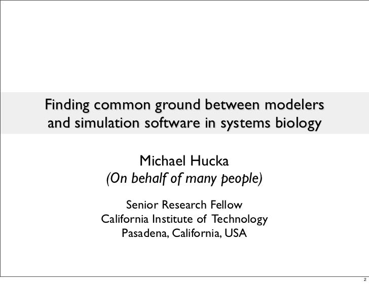 Finding common ground between modelers and simulation software in systems biology