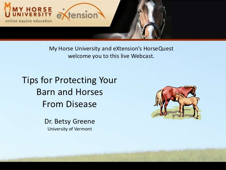 My Horse University and eXtension'sHorseQuestwelcome you to this live Webcast.<br />Tips for Protecting Your Barn and Hors...