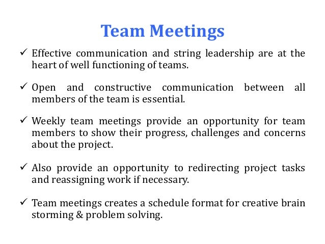 effective meetings building teams through communication essay Are you serious about building a successful work teamit can be tough and challenging because people bring everything about whom they are to the team this includes opinions, knowledge, values, past work experiences, upbringing, education, prior team experiences, life and work goals, and skills in communication and team building.