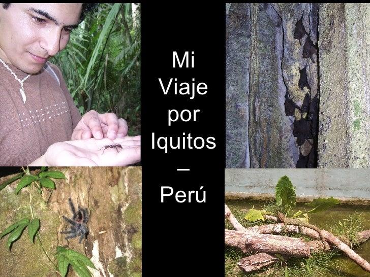 Mi Viaje por Iquitos – Perú