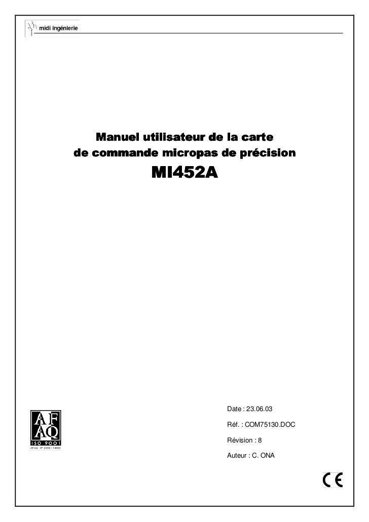 Manuel utilisateur de la cartede commande micropas de précision           MI452A                       Date : 23.06.03    ...