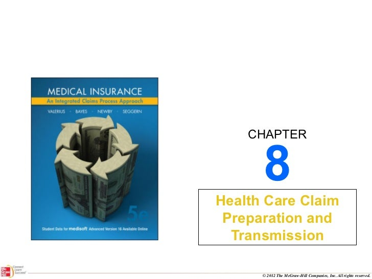 8 Health Care Claim Preparation and Transmission