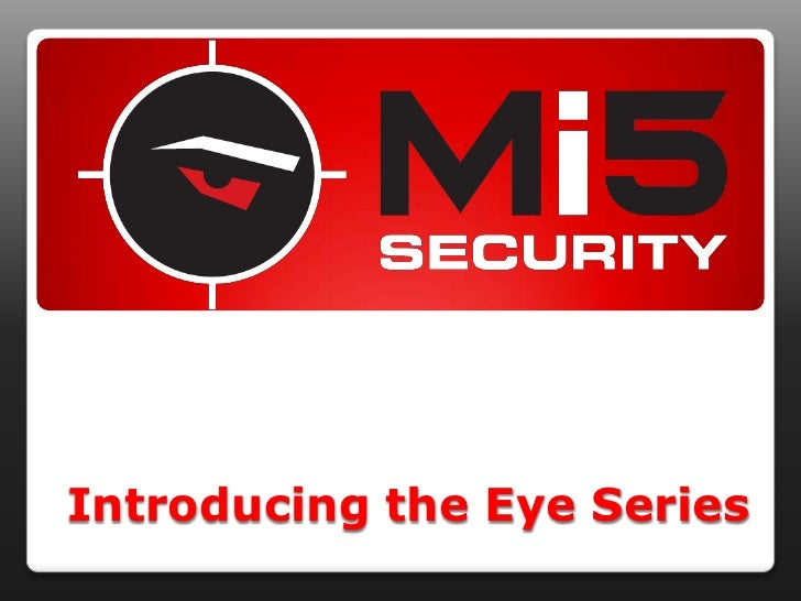 Introducing the Eye Series<br />