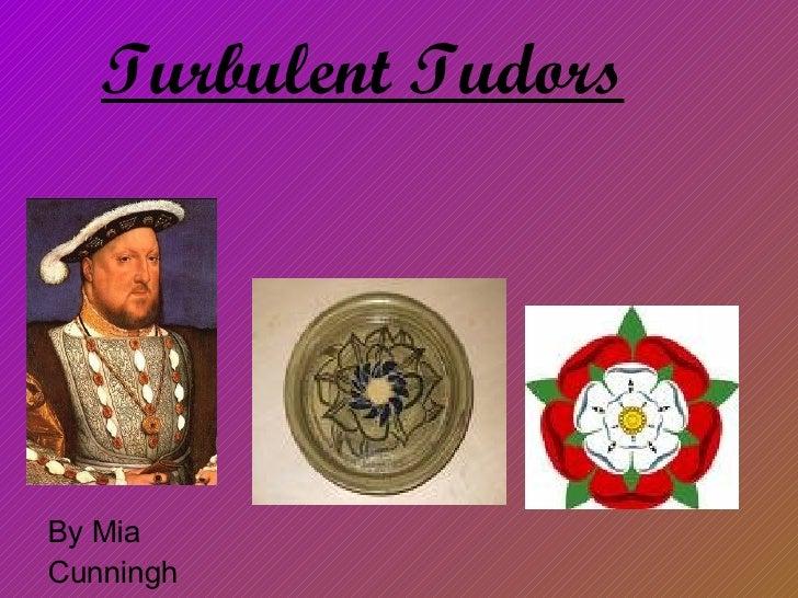 Turbulent Tudors By Mia Cunningham