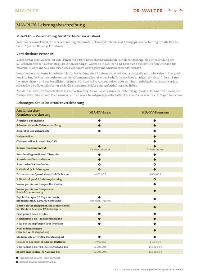 S. 1/3 Dr. Walter GmbH – Leistungsbeschreibung MIA-PLUS – 090916 MIA-PLUS – Versicherung für Mitarbeiter im Ausland Kom...