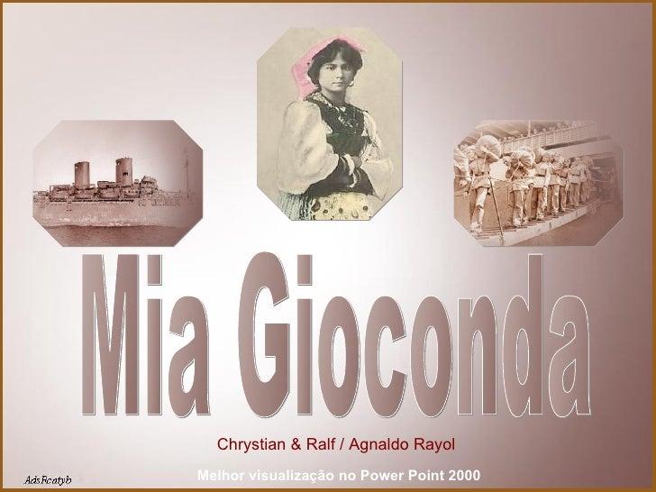 Mia Gioconda Chrystian & Ralf / Agnaldo Rayol Melhor visualização no Power Point 2000