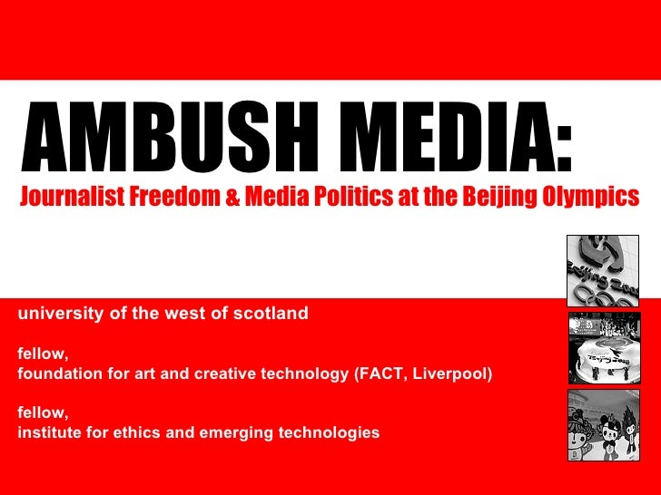 AMBUSH MEDIA:  dr andy miah reader in new media and bioethics university of the west of scotland fellow, foundation for ar...