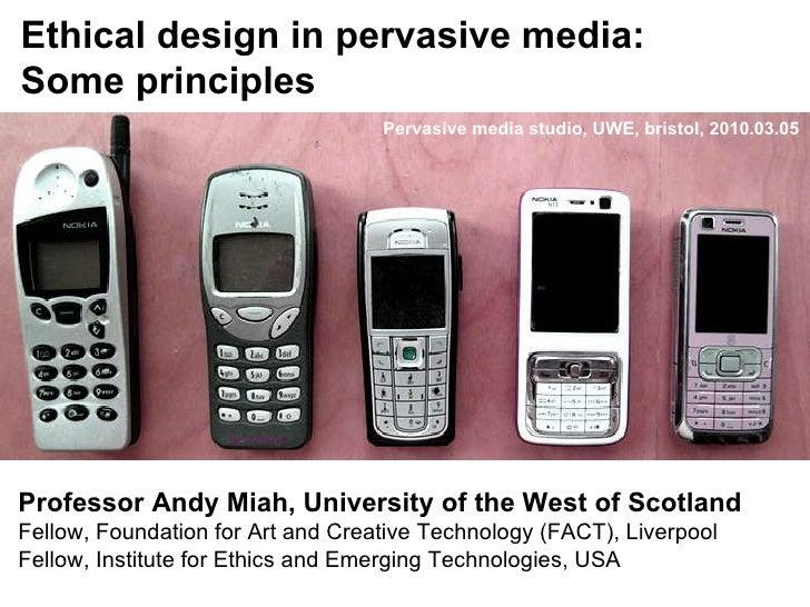 Ethical Design in Pervasive Media