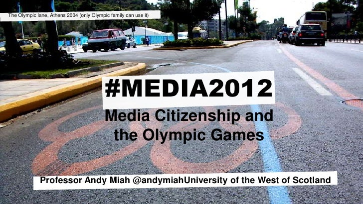 The Olympic lane, Athens 2004 (only Olympic family can use it)<br />#MEDIA2012<br />Media Citizenship andthe Olympic Games...