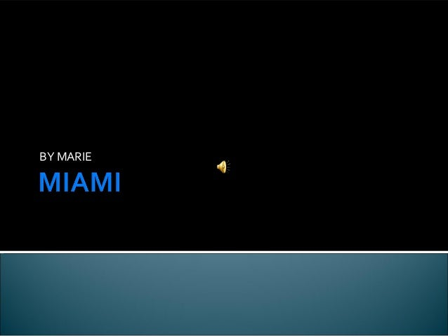 Miami by Marie