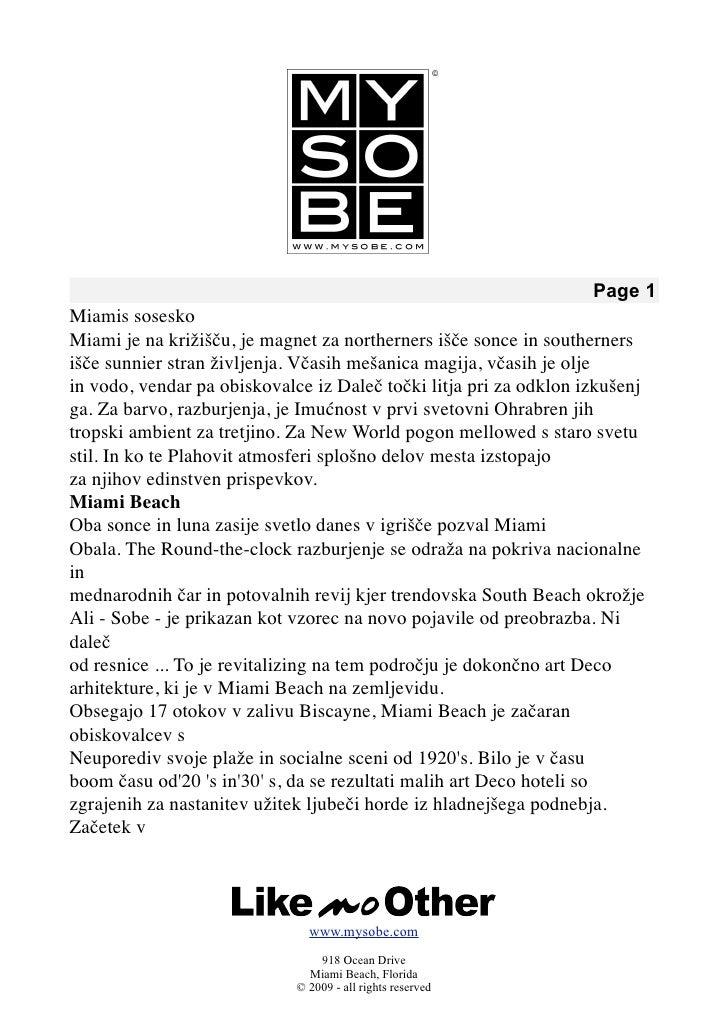 Page 1 Miamis sosesko Miami je na križišču, je magnet za northerners išče sonce in southerners išče sunnier stran življenj...