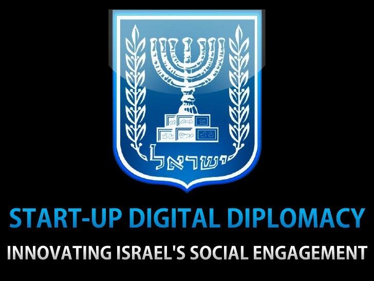 Start-Up Digital Diplomacy: Innovating Israel's Social Engagement
