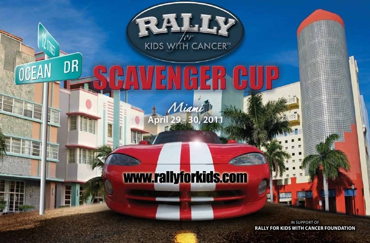 MiamiApril 29 - 30, 2011                                   IN SUPPORT OF                      Rally foR Kids with CanCeR f...