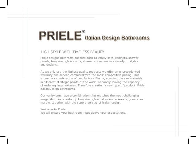 Priele designs bathroom supplies such as vanity sets, cabinets, shower panels, tempered glass doors, shower enclosures in ...