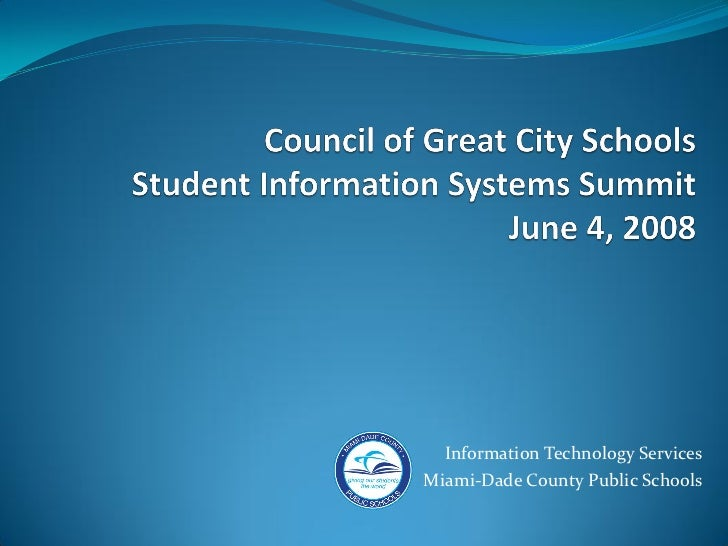 Information Technology ServicesMiami-Dade County Public Schools