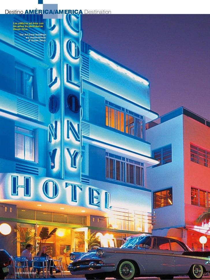 Destino AMÉRICA/AMERICA Destination  Los edificios art déco son  las señas de identidad de  Ocean Drive.       The Art Dec...