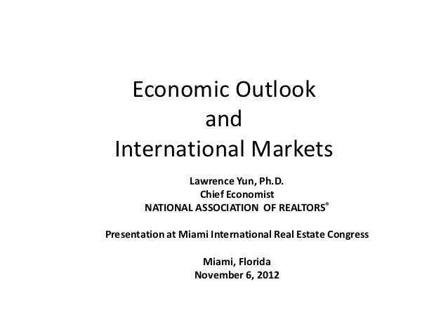 Economic Outlook and International Markets (Miami, November 2012)