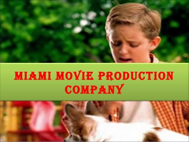 miami movie production       company