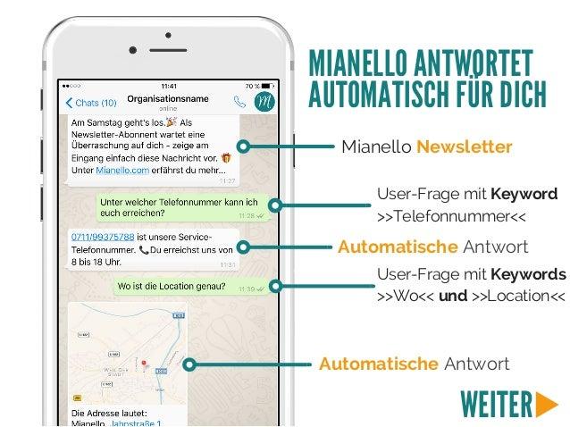 Mianello Newsletter User-Frage mit Keyword >>Telefonnummer<< Automatische Antwort User-Frage mit Keywords >>Wo<< und >>Loc...