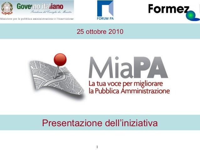 1 25 ottobre 2010 Presentazione dell'iniziativa