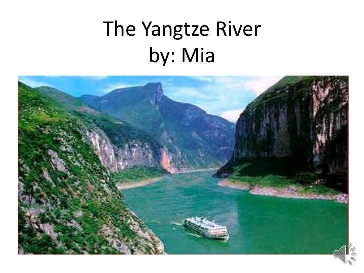 The Yangtze River     by: Mia
