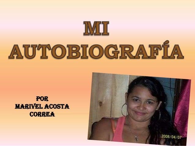 Por Marivel Acosta Correa