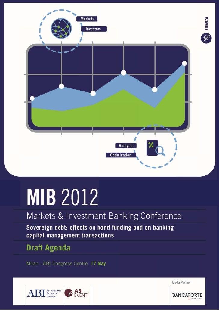 MIB 2012. Debito sovrano: riflessi sul funding obbligazionario e sulle operazioni di Capital Management delle banche - Programma Provvisorio