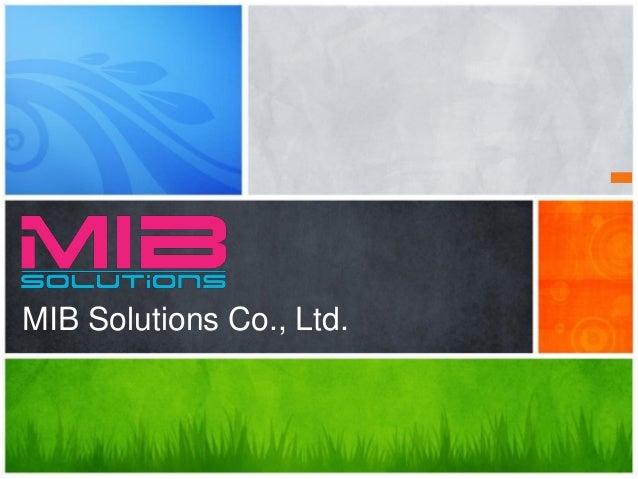 MIB Solutions Co., Ltd.