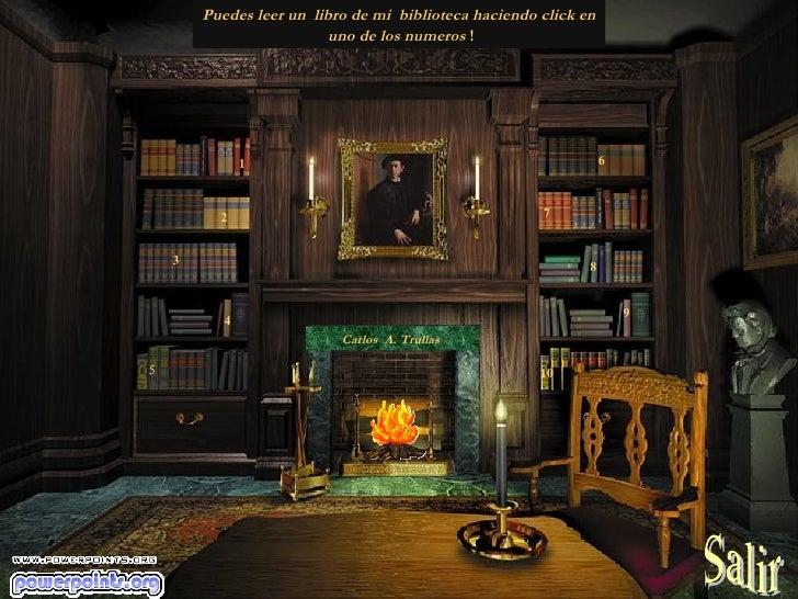 1 2 3 4 5 6  7  Puedes leer un  libro de mi  biblioteca haciendo click en  uno de los numeros  ! Carlos  A. Trullas   8  9...