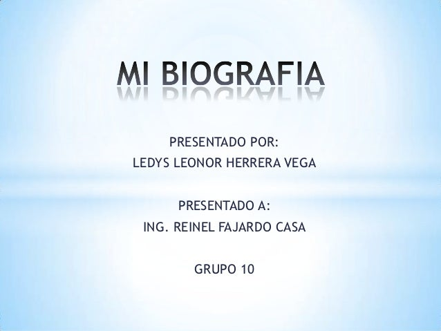 PRESENTADO POR:LEDYS LEONOR HERRERA VEGA      PRESENTADO A: ING. REINEL FAJARDO CASA        GRUPO 10