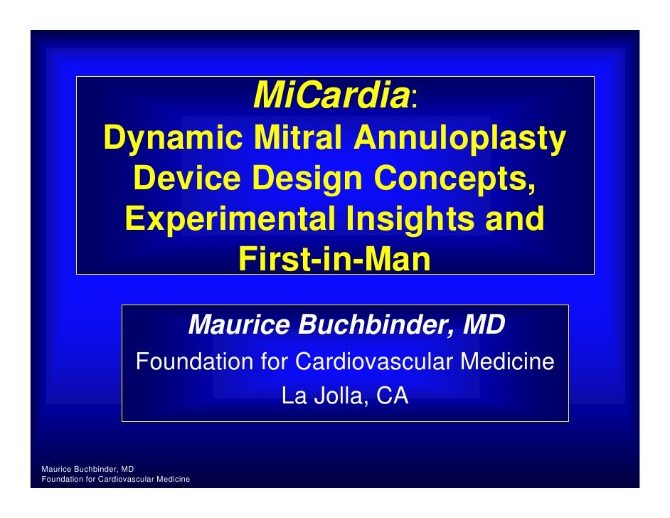MiCardia:                Dynamic Mitral Annuloplasty                 Device Design Concepts,                 Experimental ...