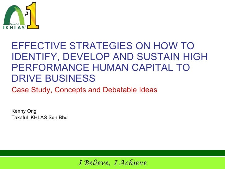MICG - Effective Strategies on How to Identify, Develop and Sustain High Performance Human Capital to Drive Business Results