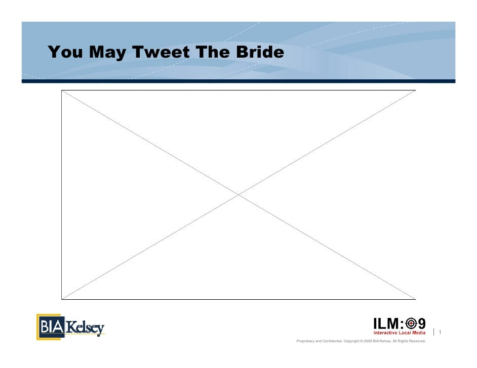 You May Tweet The Bride                                                                                                   ...